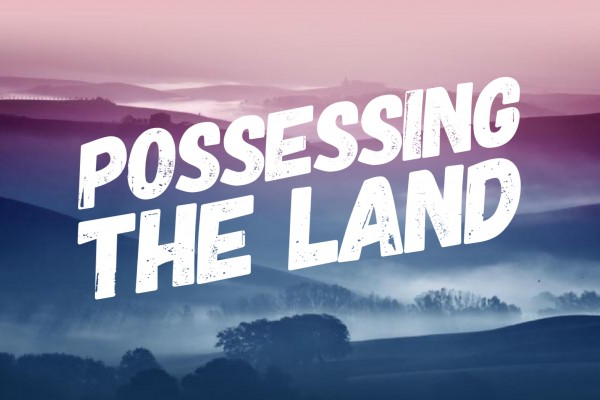 PossessingTheLand