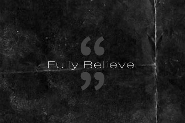 Fully Believe